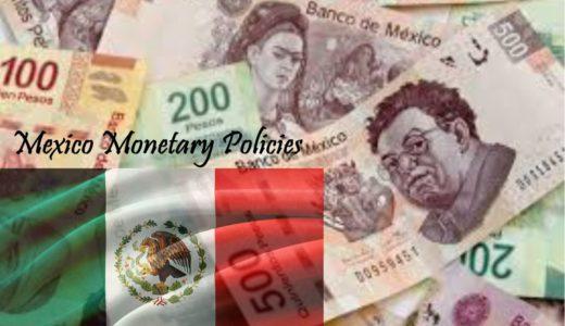 【最新】メキシコの金融政策についてのまとめと経緯