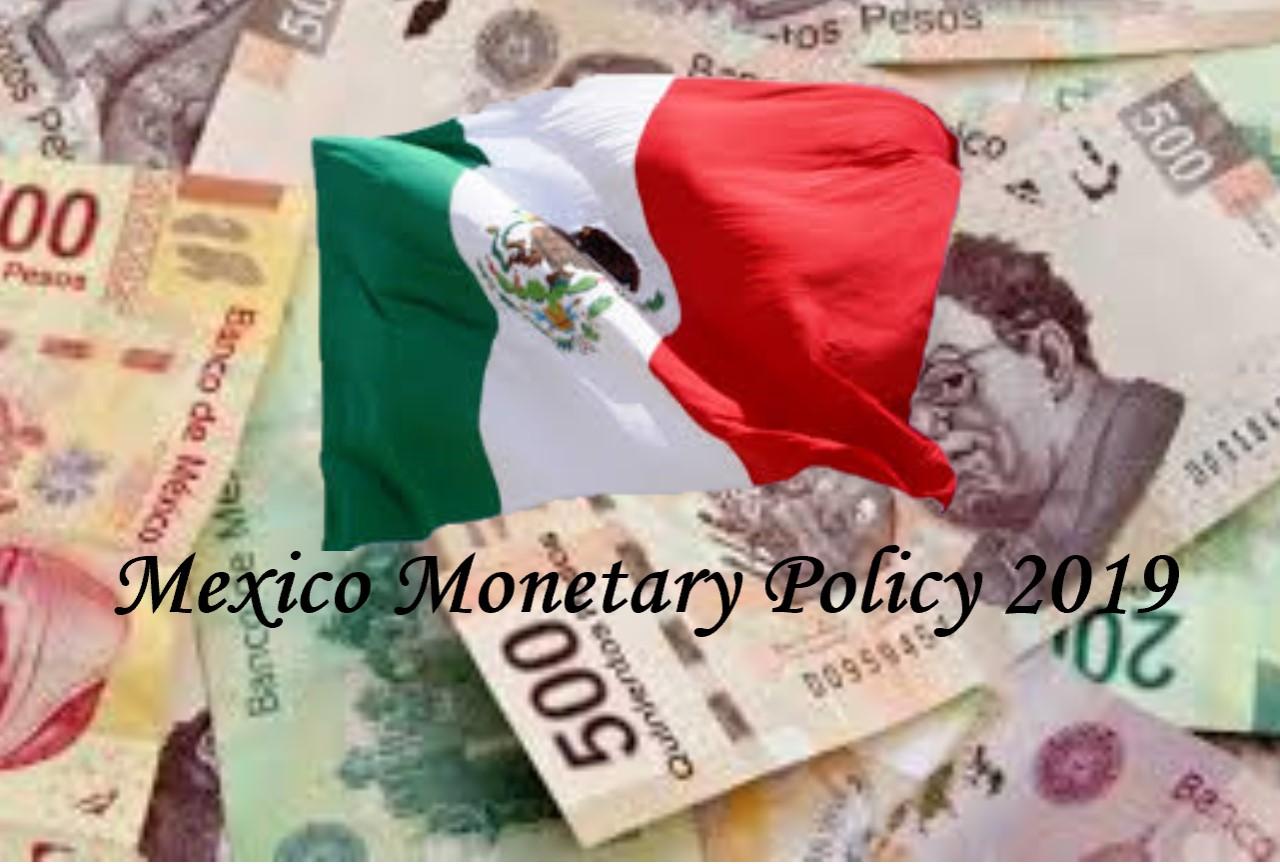 メキシコの金融政策についてのまとめと経緯2019