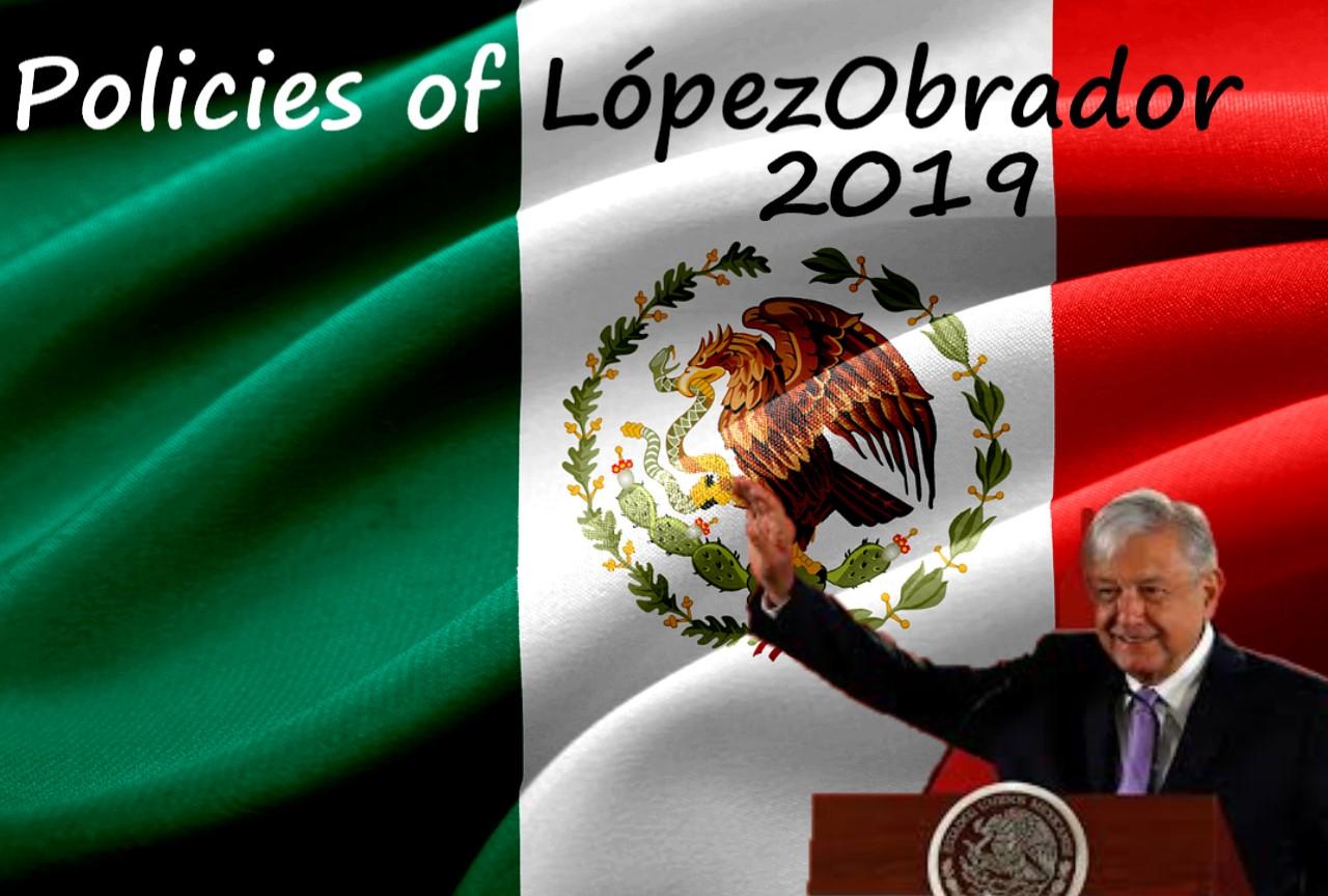 メキシコ・ロペスオブラドール氏の政策の遂行状況のまとめ2019